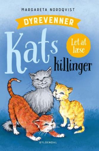 Margareta Nordqvist: Kats killinger