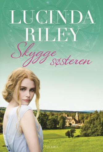 Lucinda Riley: Skyggesøsteren : Stars historie