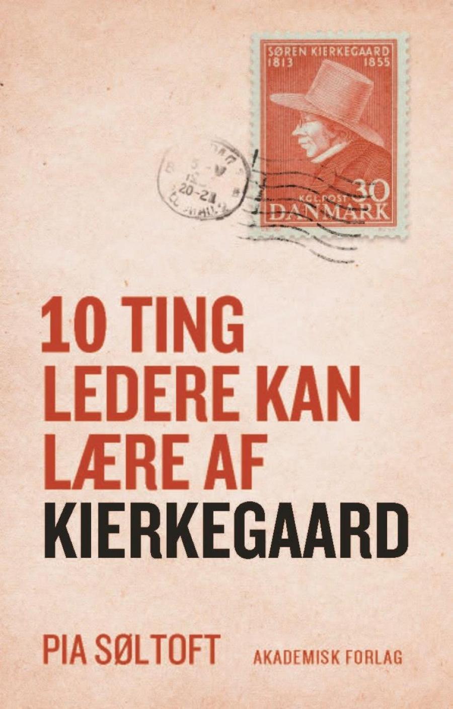 10 ting ledere kan lære af Kierkegaard